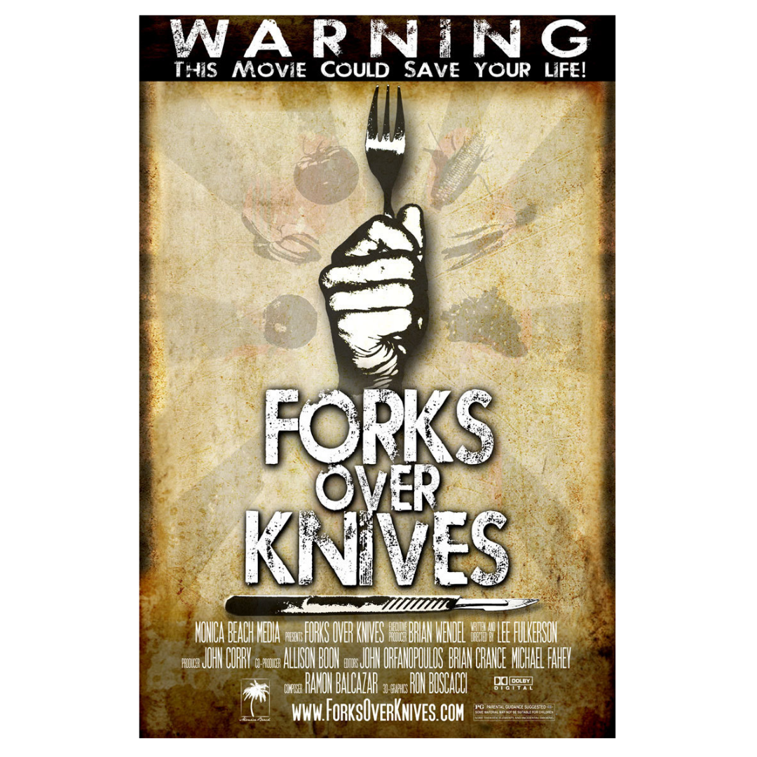 Movie poster of Forks Over Knives a documentary about a how a vegan diet can treat and reverse chronic diseases