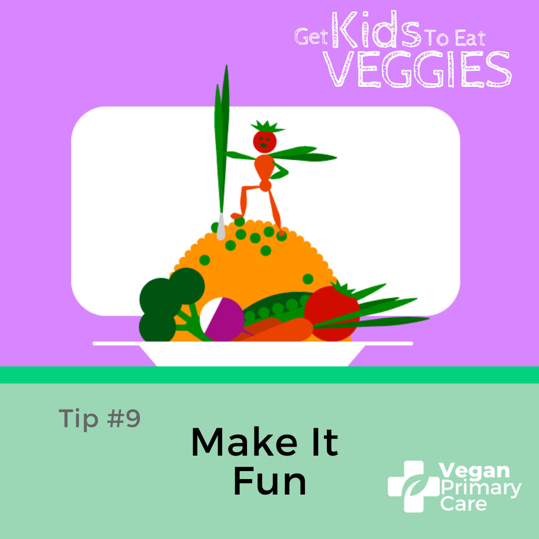 illustration of how to get kids to eat vegetables by vegan primary care tip 9 make it fun a plate with mounds of vegetables and a funny superhero figure on top made out of vegetables